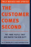 Customers come second